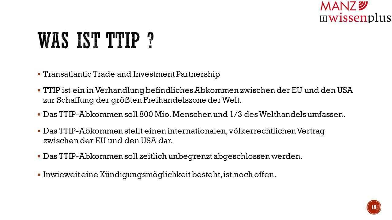 Was ist TTIP Transatlantic Trade and Investment Partnership