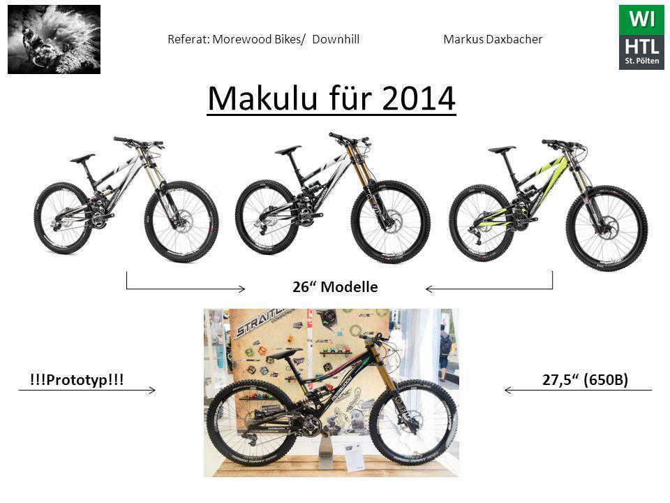 Makulu für 2014 26 Modelle !!!Prototyp!!! 27,5 (650B)
