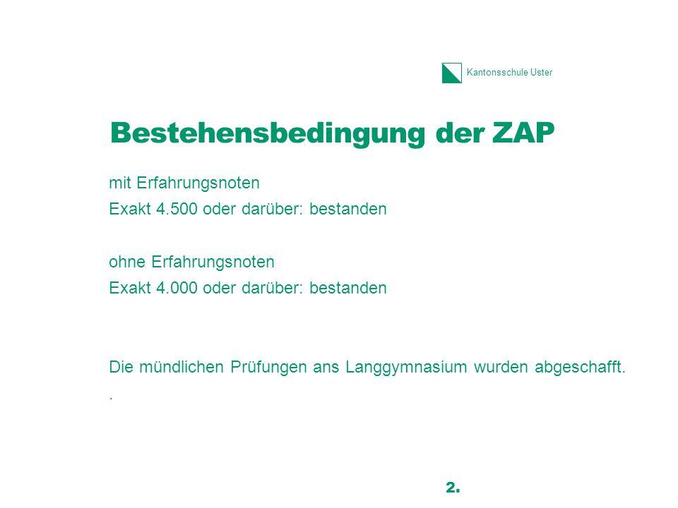 Bestehensbedingung der ZAP
