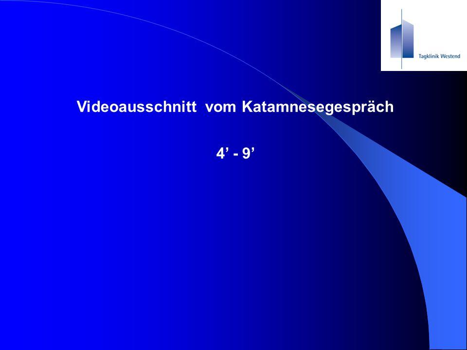 Videoausschnitt vom Katamnesegespräch