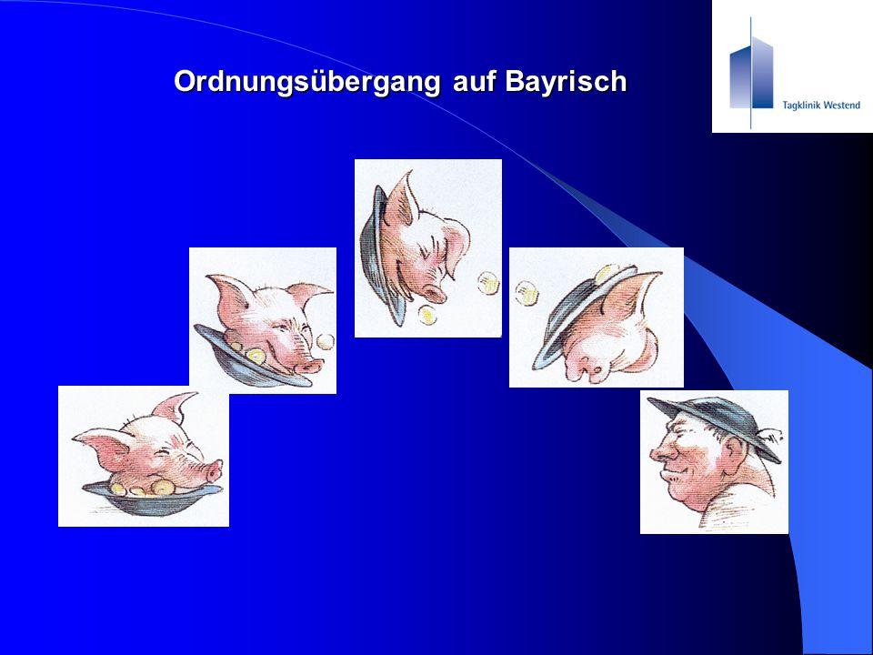 Ordnungsübergang auf Bayrisch
