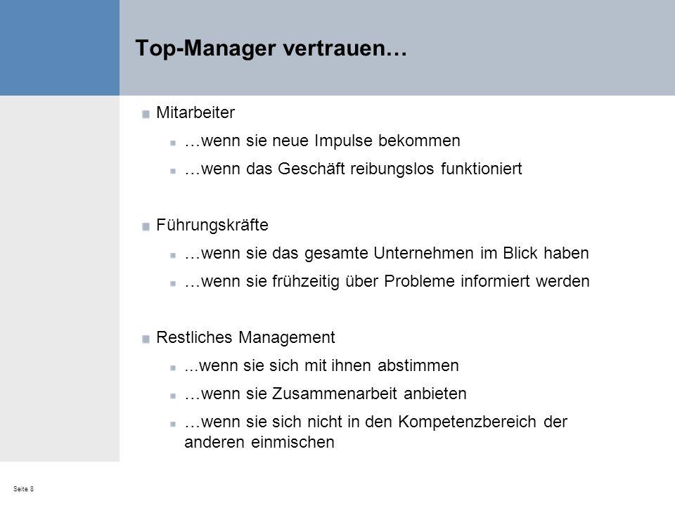 Top-Manager vertrauen…