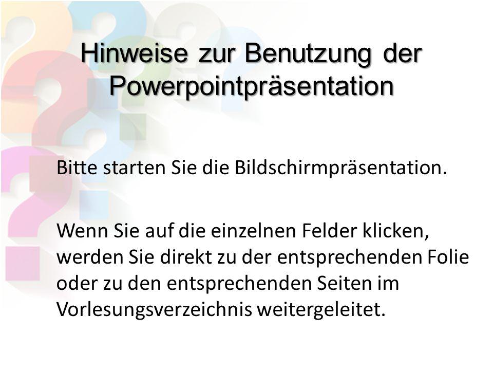 Hinweise zur Benutzung der Powerpointpräsentation