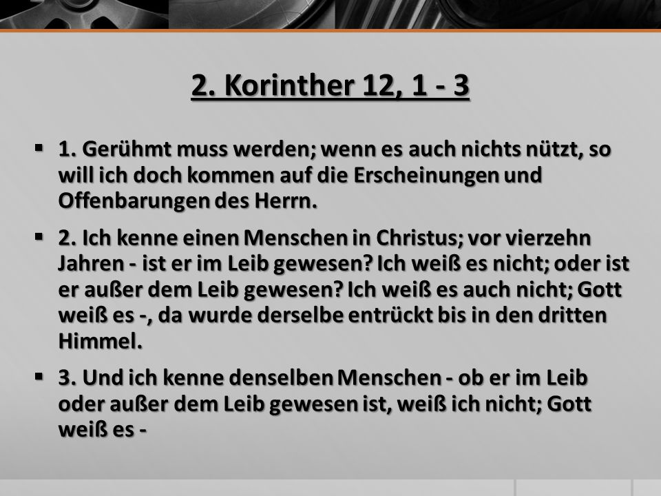 2. Korinther 12, 1 - 3