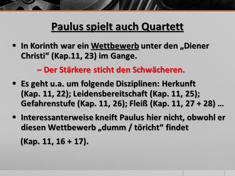 Paulus spielt auch Quartett