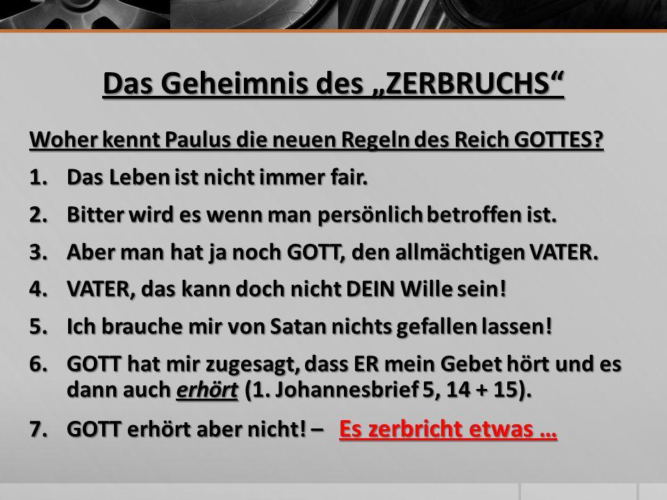 """Das Geheimnis des """"ZERBRUCHS"""