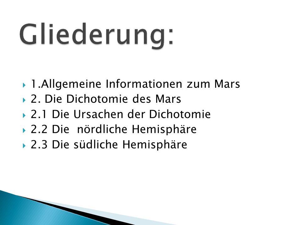 Gliederung: 1.Allgemeine Informationen zum Mars