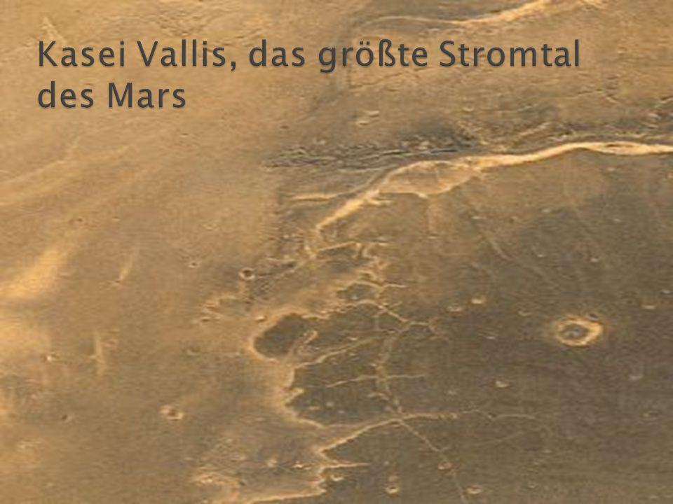 Kasei Vallis, das größte Stromtal des Mars