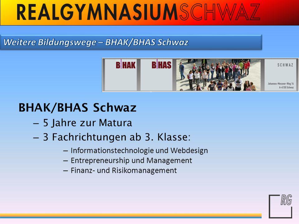 BHAK/BHAS Schwaz Weitere Bildungswege – BHAK/BHAS Schwaz