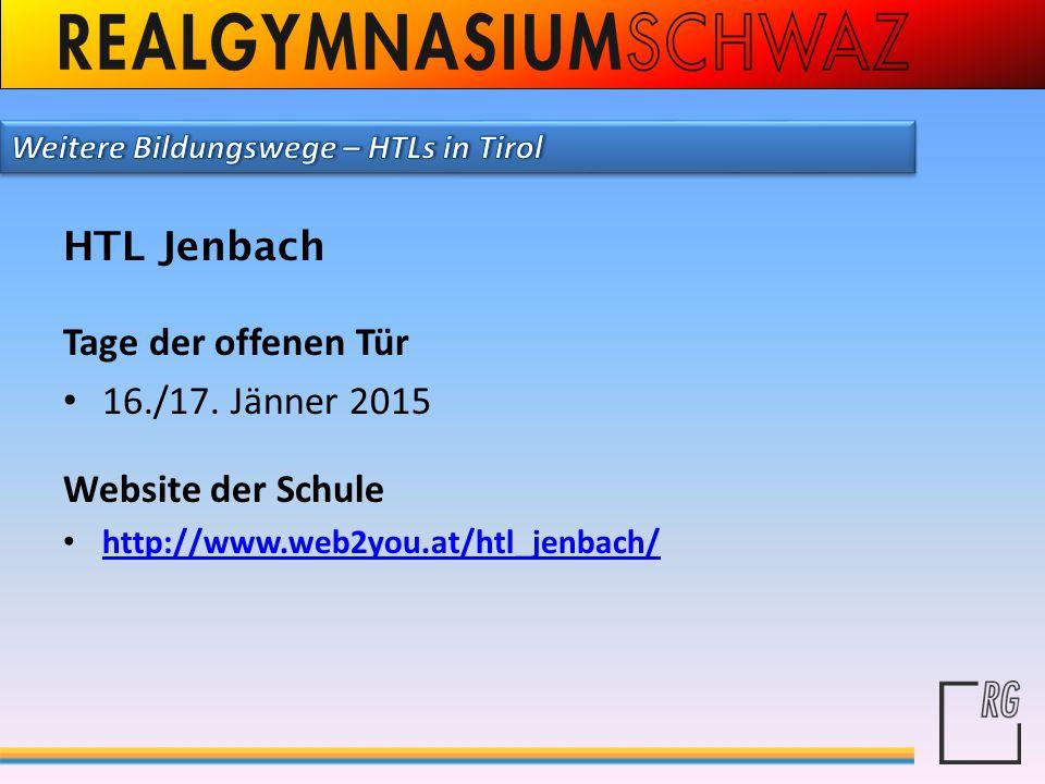 HTL Jenbach Tage der offenen Tür 16./17. Jänner 2015
