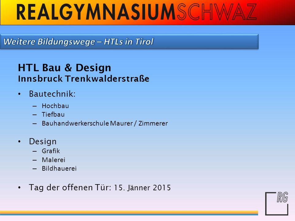 HTL Bau & Design Weitere Bildungswege – HTLs in Tirol