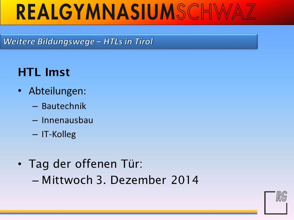 HTL Imst Abteilungen: Tag der offenen Tür: Mittwoch 3. Dezember 2014