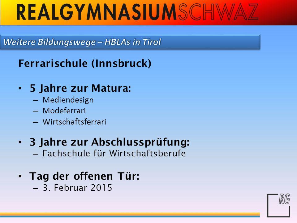 Ferrarischule (Innsbruck) 5 Jahre zur Matura: