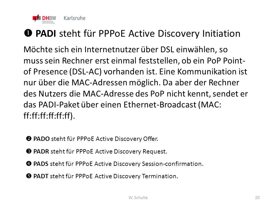  PADI steht für PPPoE Active Discovery Initiation
