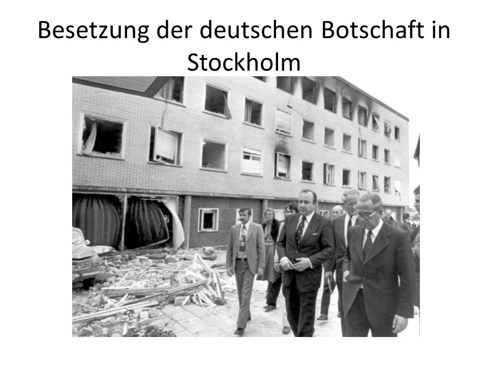 Besetzung der deutschen Botschaft in Stockholm