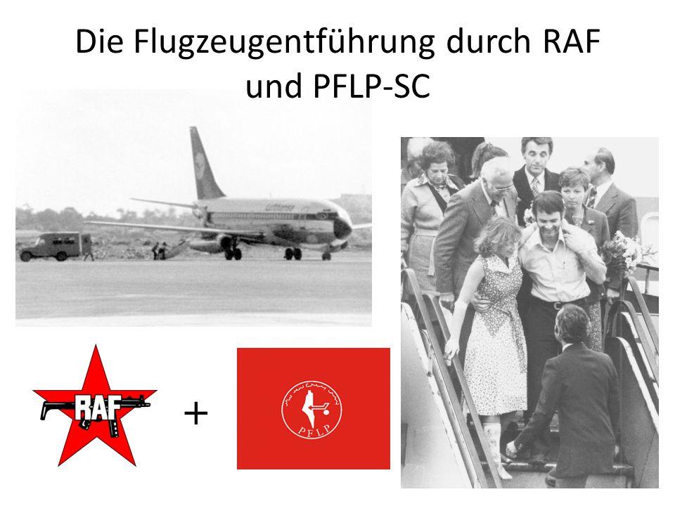 Die Flugzeugentführung durch RAF und PFLP-SC