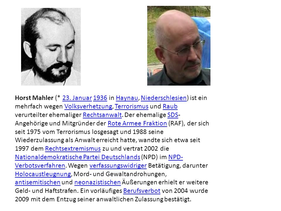 Horst Mahler (* 23.