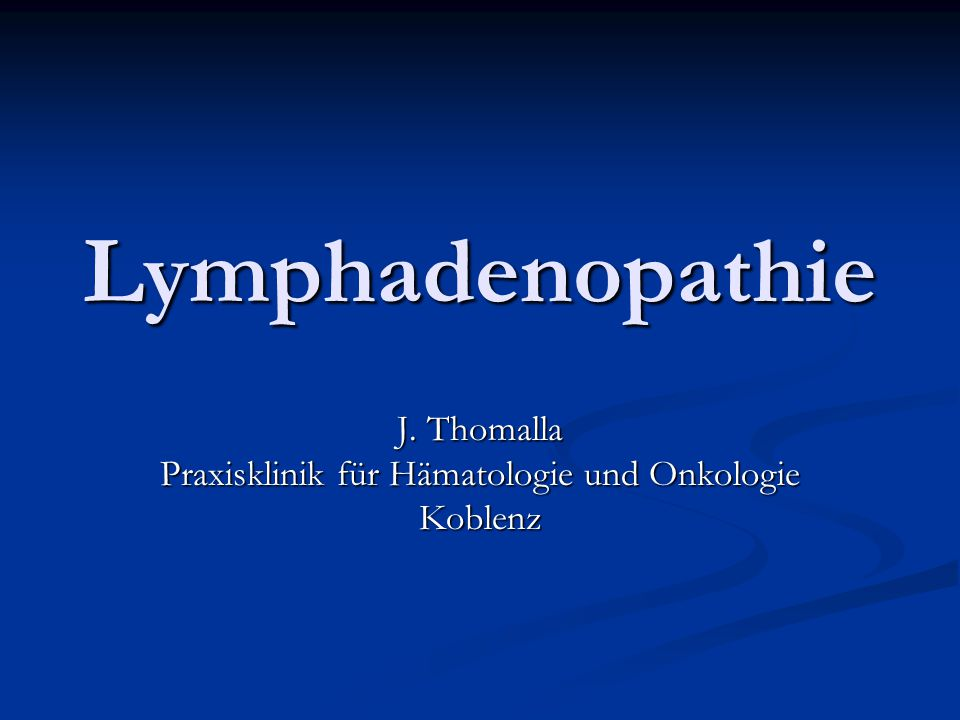 J. Thomalla Praxisklinik für Hämatologie und Onkologie Koblenz