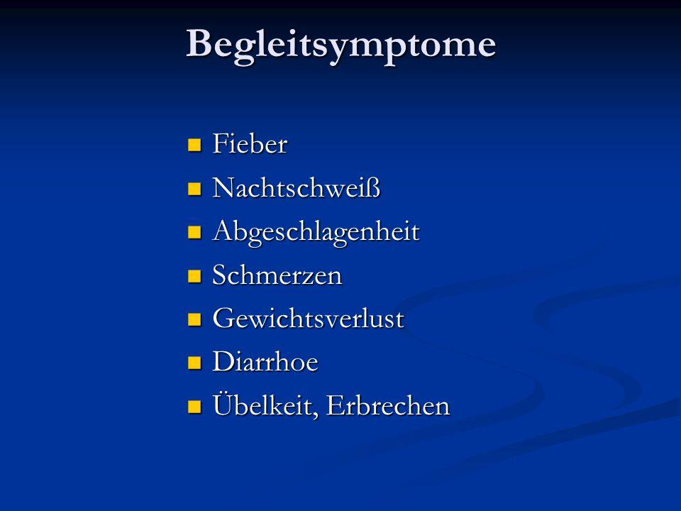 Begleitsymptome Fieber Nachtschweiß Abgeschlagenheit Schmerzen