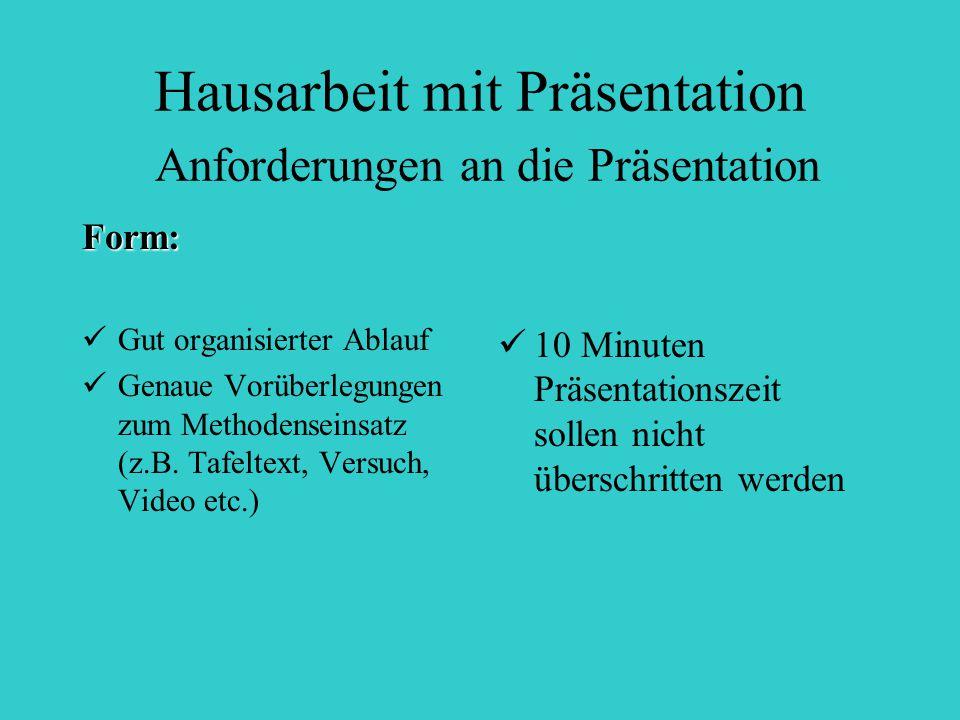 Hausarbeit mit Präsentation Anforderungen an die Präsentation