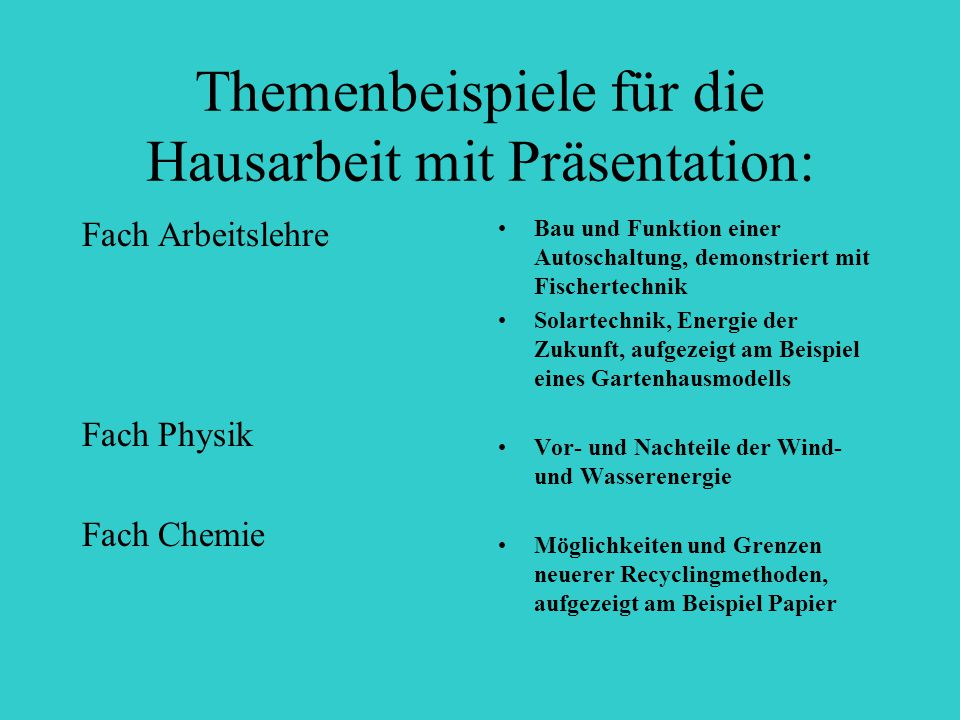 Themenbeispiele für die Hausarbeit mit Präsentation: