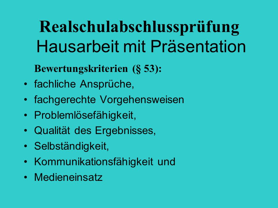 Realschulabschlussprüfung Hausarbeit mit Präsentation