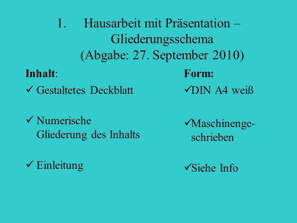 Hausarbeit mit Präsentation – Gliederungsschema (Abgabe: 27