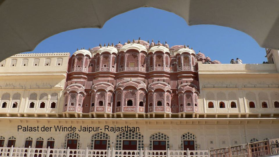 Palast der Winde Jaipur- Rajasthan