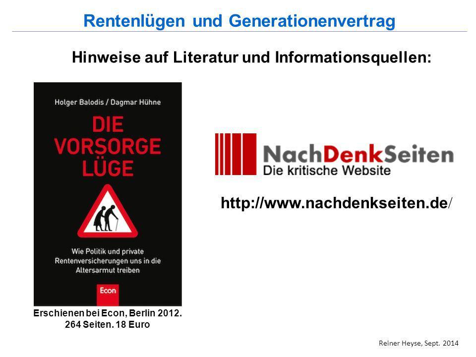 Rentenlügen und Generationenvertrag Erschienen bei Econ, Berlin 2012.