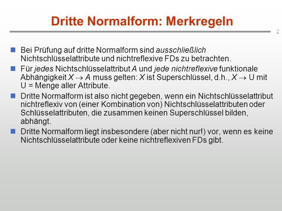 Dritte Normalform: Merkregeln