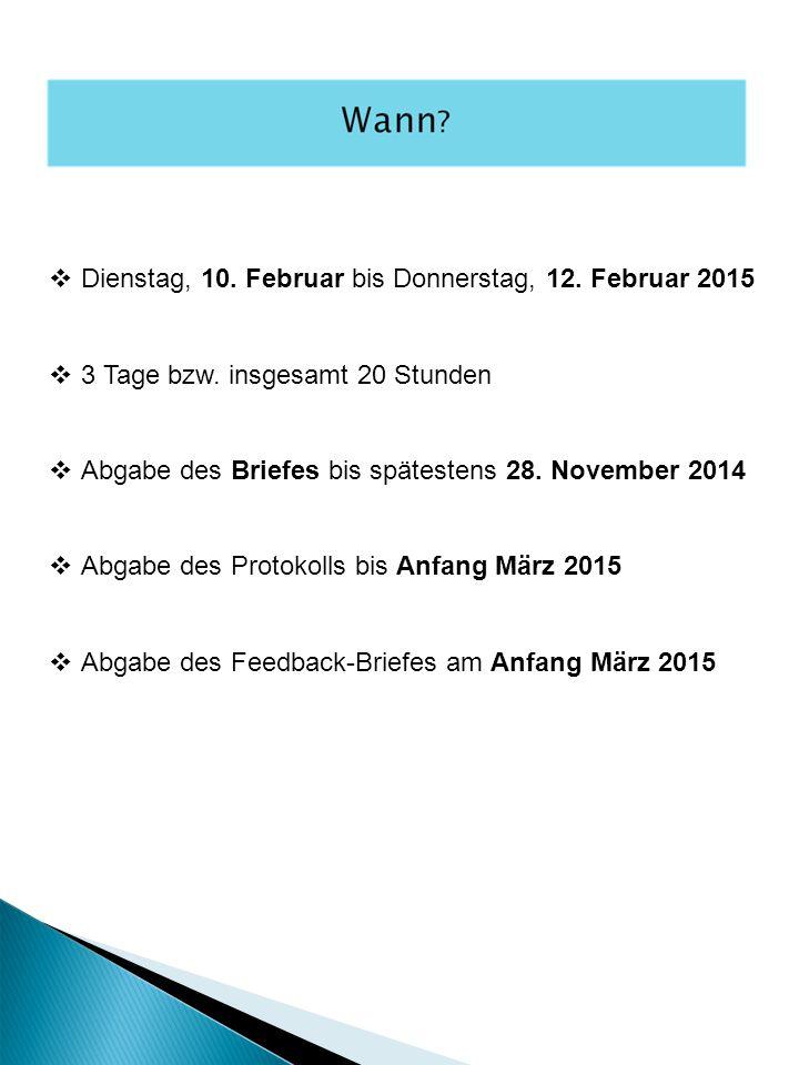 Dienstag, 10. Februar bis Donnerstag, 12. Februar 2015