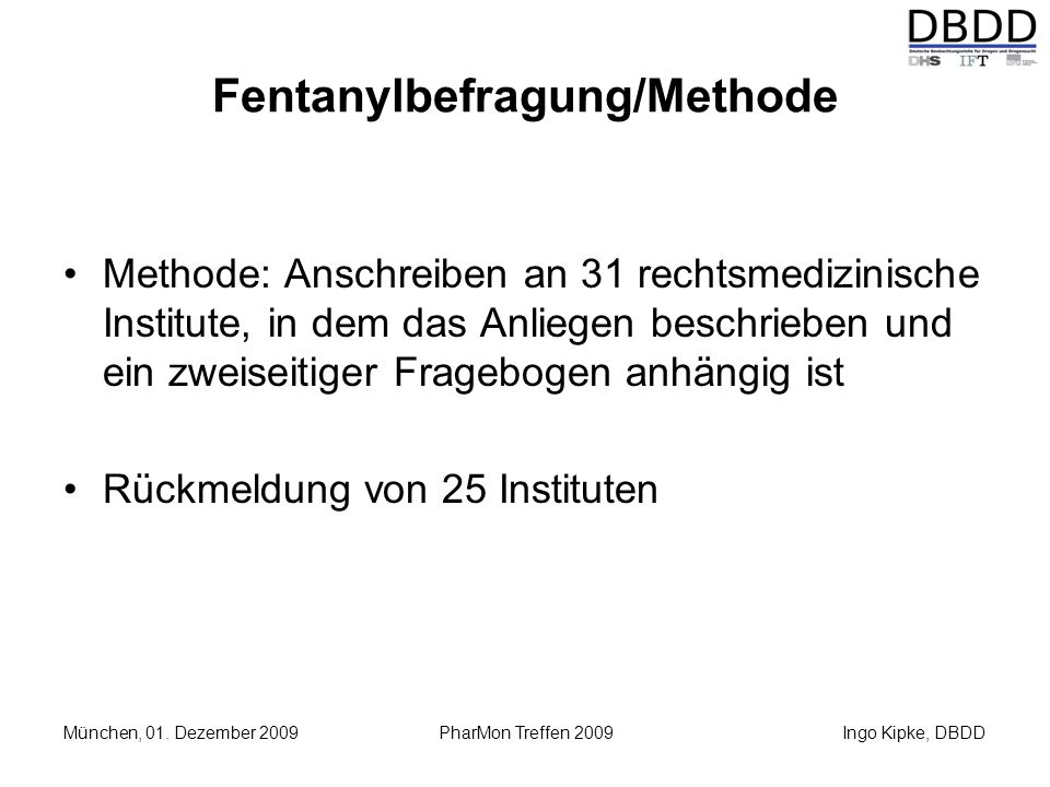 Fentanylbefragung/Methode