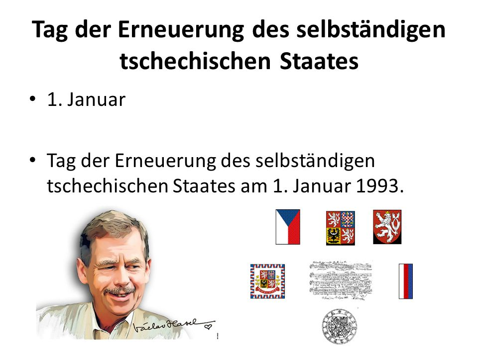 Tag der Erneuerung des selbständigen tschechischen Staates