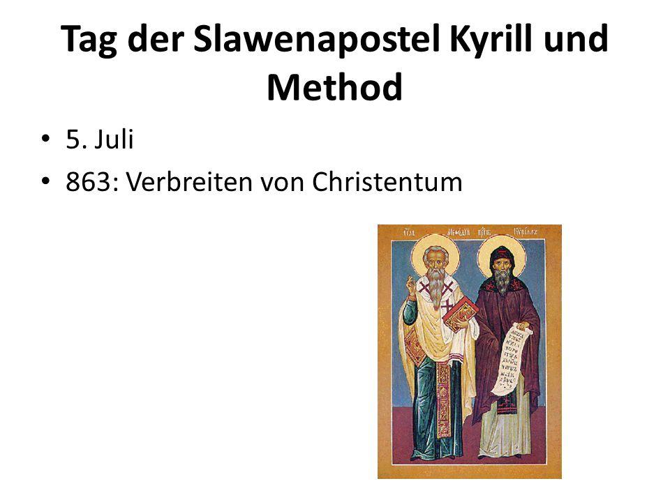 Tag der Slawenapostel Kyrill und Method