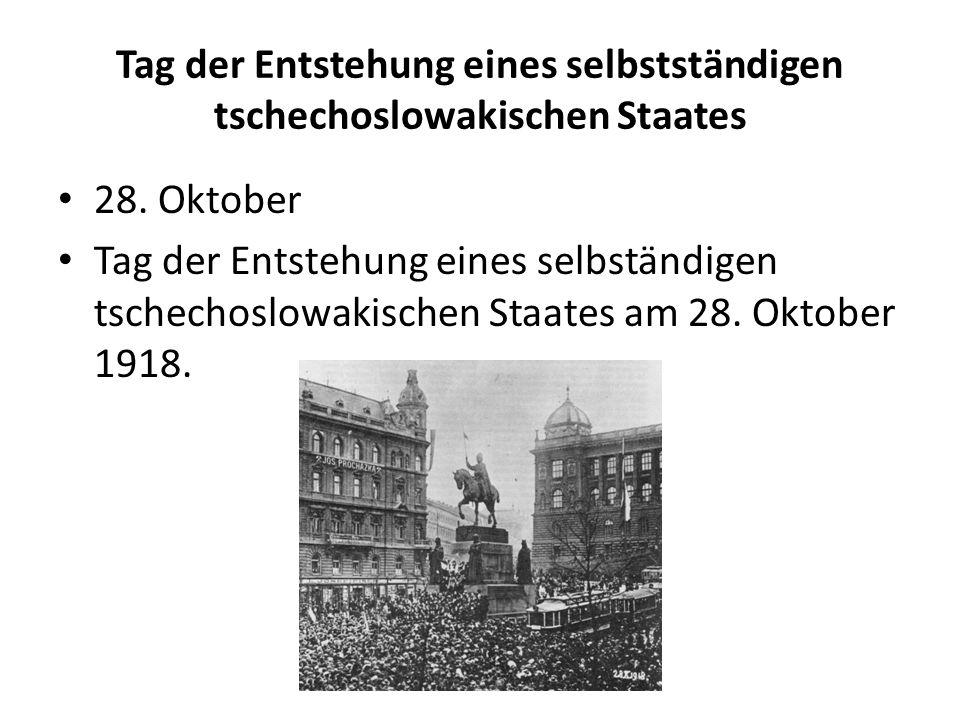 Tag der Entstehung eines selbstständigen tschechoslowakischen Staates