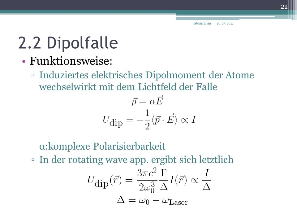 2.2 Dipolfalle Funktionsweise: