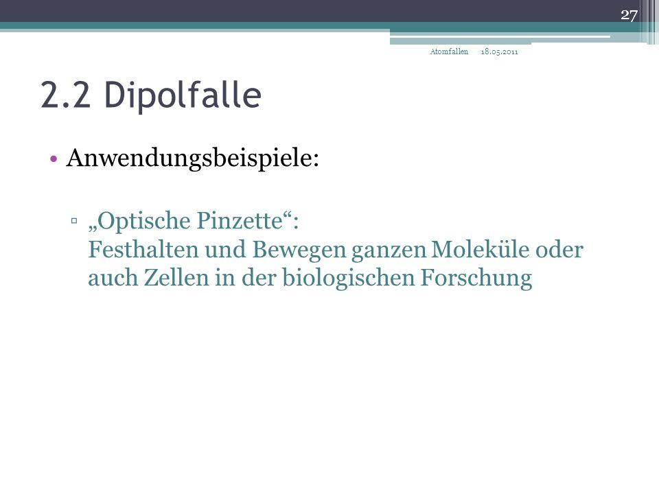 2.2 Dipolfalle Anwendungsbeispiele: