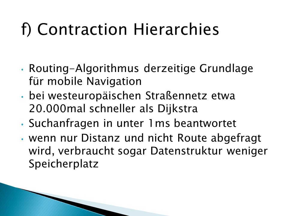 f) Contraction Hierarchies
