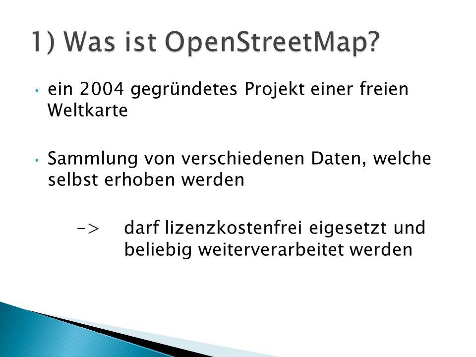 1) Was ist OpenStreetMap