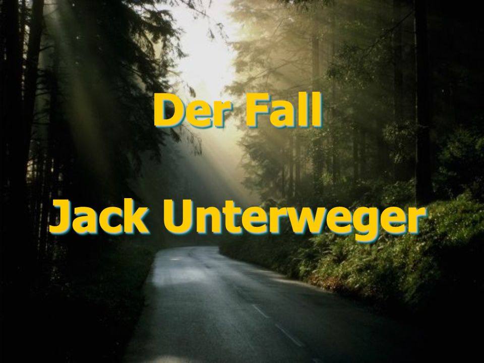 Der Fall Jack Unterweger