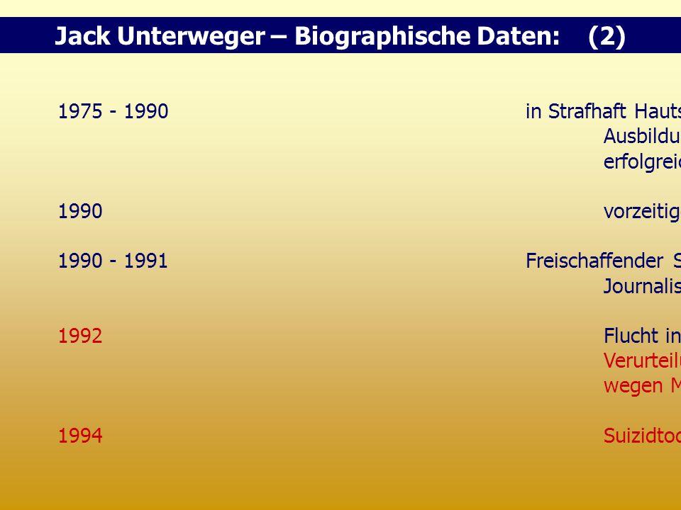 Jack Unterweger – Biographische Daten: (2)