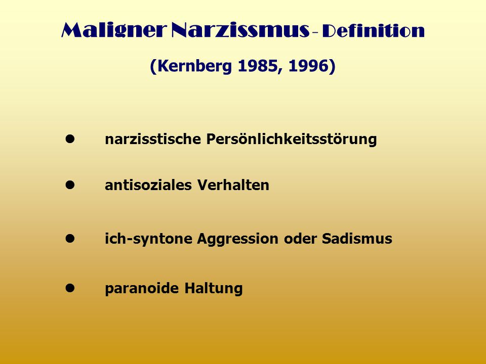 Maligner Narzissmus - Definition
