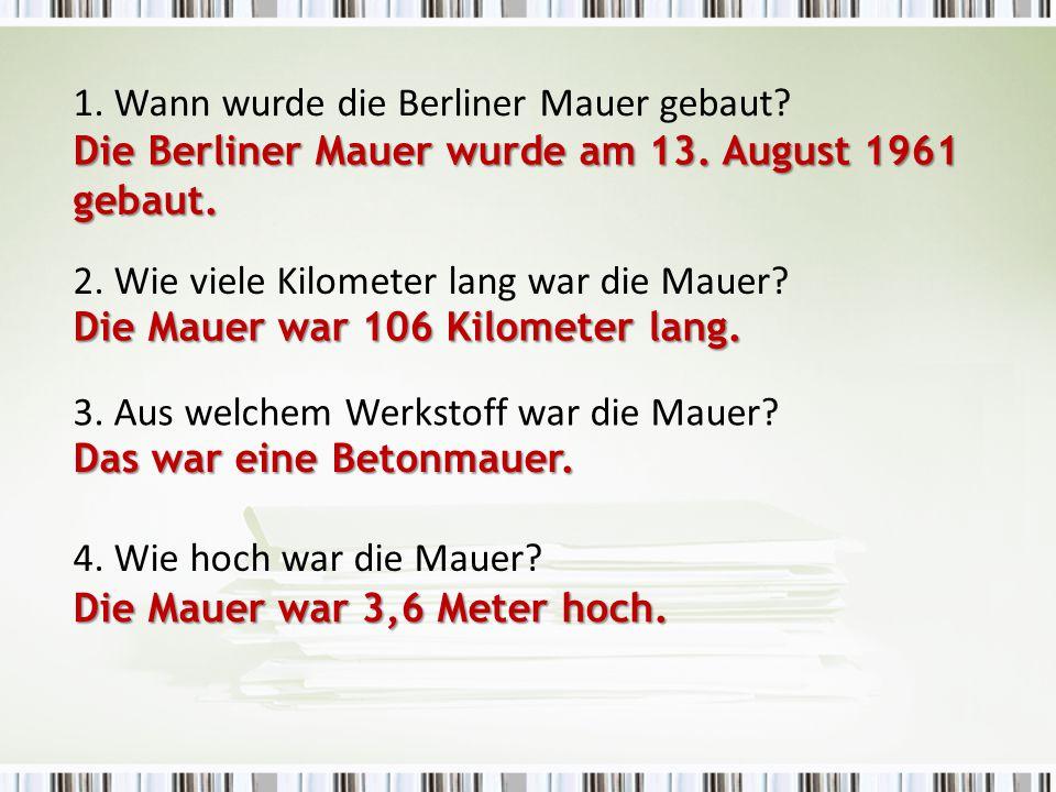1. Wann wurde die Berliner Mauer gebaut