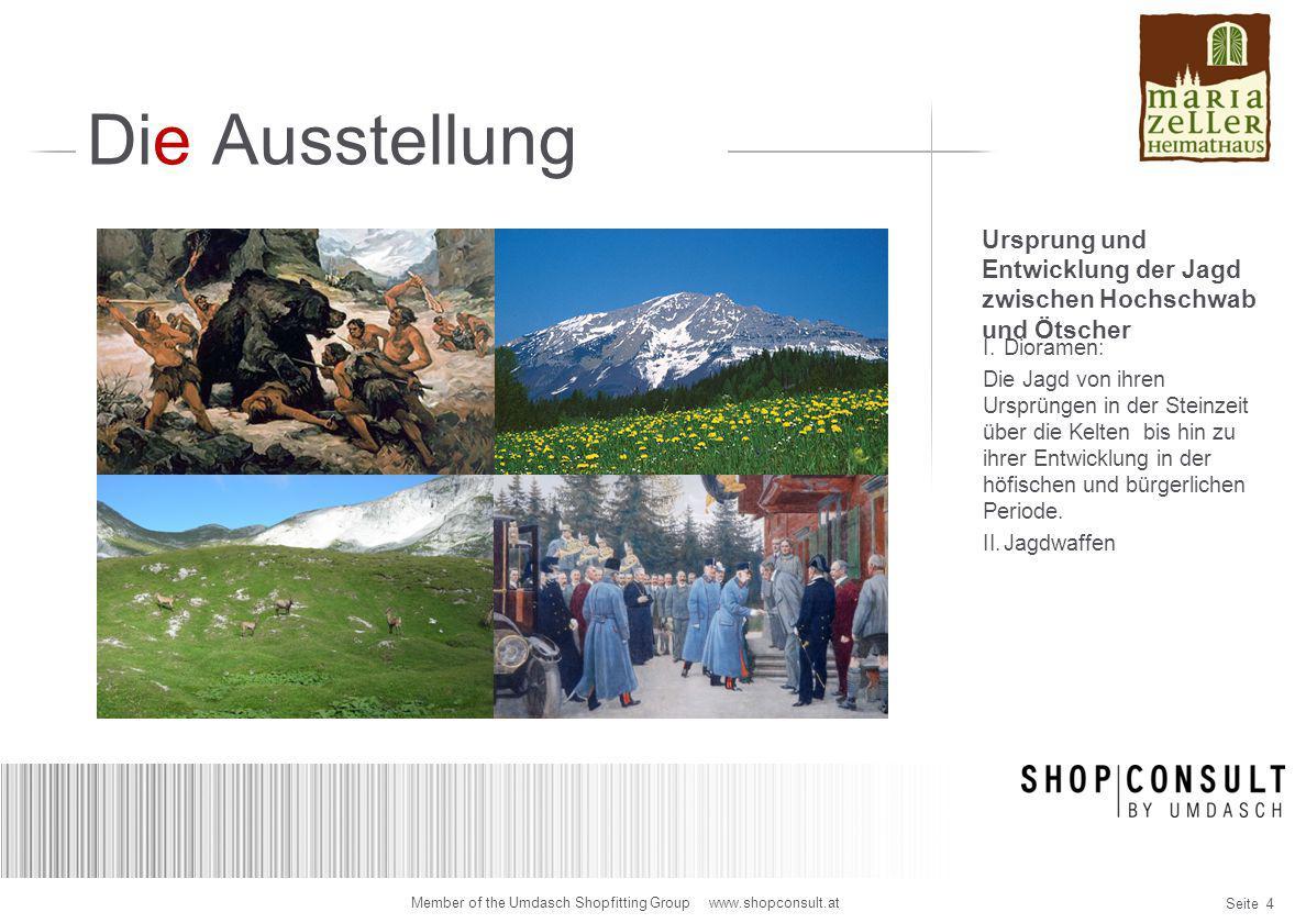 Die Ausstellung Ursprung und Entwicklung der Jagd zwischen Hochschwab und Ötscher. Dioramen: