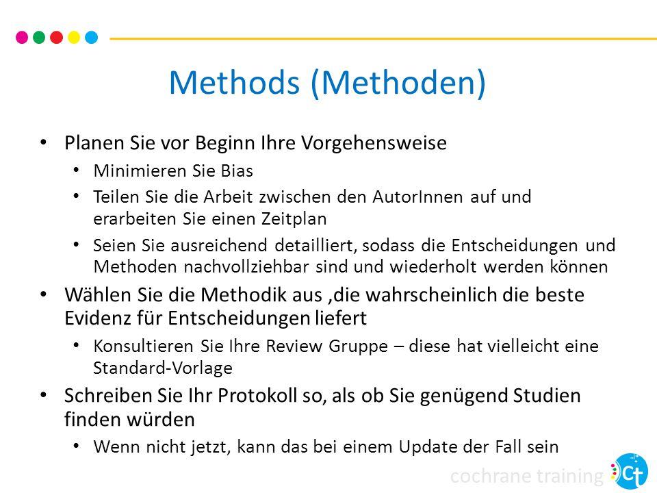 Methods (Methoden) Planen Sie vor Beginn Ihre Vorgehensweise