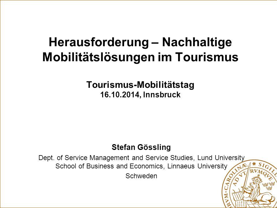 Herausforderung – Nachhaltige Mobilitätslösungen im Tourismus Tourismus-Mobilitätstag 16.10.2014, Innsbruck