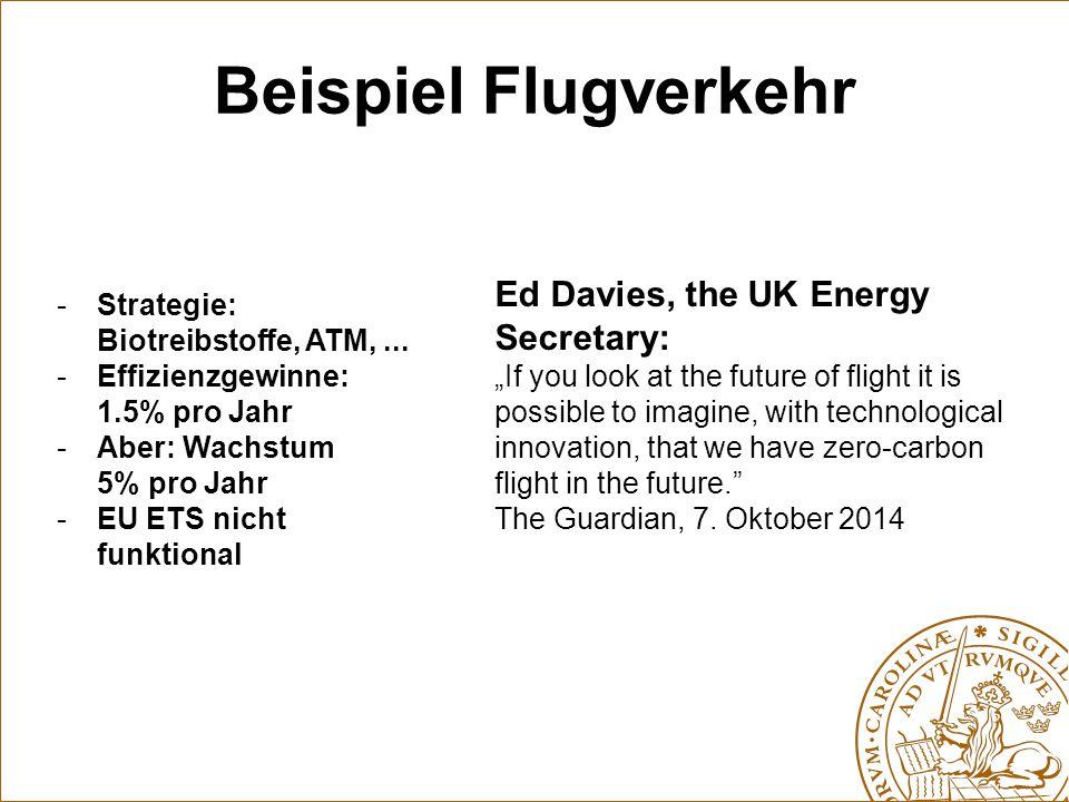 Beispiel Flugverkehr Ed Davies, the UK Energy Secretary:
