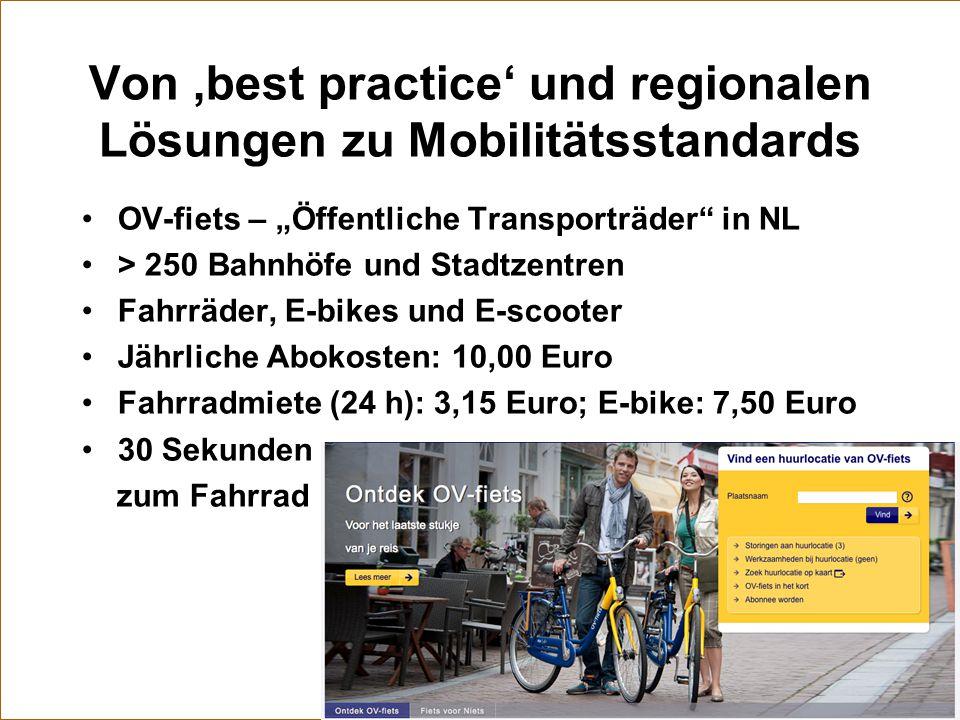 Von 'best practice' und regionalen Lösungen zu Mobilitätsstandards