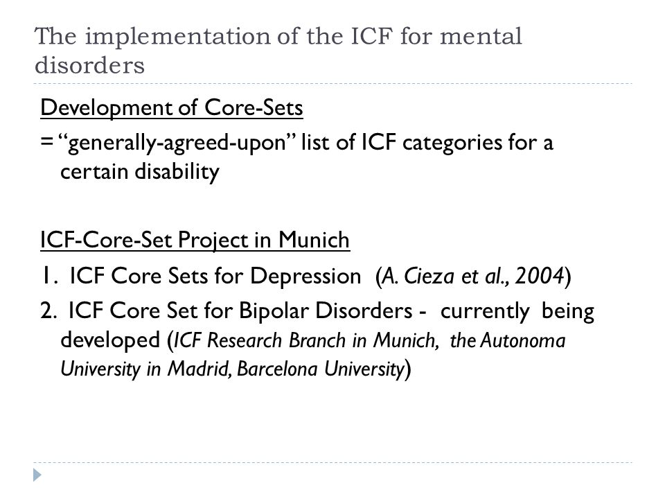 The implementation of the ICF for mental disorders