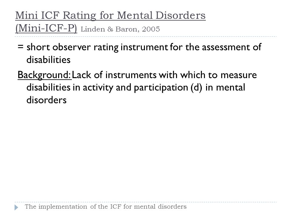 Mini ICF Rating for Mental Disorders (Mini-ICF-P) Linden & Baron, 2005